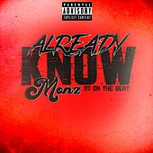 Already Know by Monz