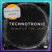 Pump Up The Jam (NightFunk Remix) by Technotronic