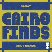 Cairo Finds (Sadat and Friends) de Sadat