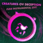 Creatures Ov Deception (Jsab Instrumental Edit) by Rainbowdragoneyes
