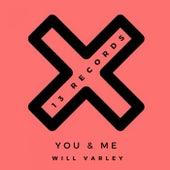 You & Me von Will Varley