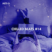 Chilled Beats, Vol. 14 de Hot Q