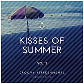 Kisses of Summer (Groovy Refreshments), Vol. 3 von Various Artists