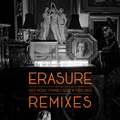 Hey Now (Think I Got A Feeling) (Remix EP) de Erasure