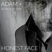 Honest Face by adam