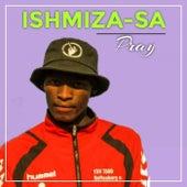 Pray von Ishmiza-Sa
