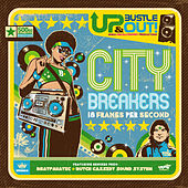 City Breakers – 18 Frames Per Second by Up, Bustle and Out