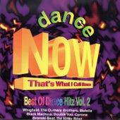 DANCE NOW That's What I Call Dance 2 (Best of Dance Hitz) de Boxes boy