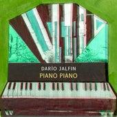 Piano Piano de Dario Jalfin