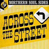 Across the Street: Northern Soul Sides di Various Artists
