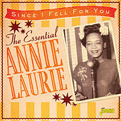 Since I Fell for You: The Essential Annie Laurie von Annie Laurie