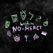 No Mercy de Wealth