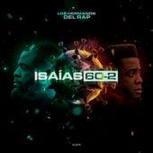 Isaías 60-2 de Los Hermanos Del Rap