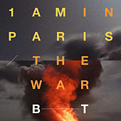 1AM in Paris / The War by BT