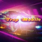 Trap Mobile by Yung Money Boy