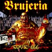 Covid-666 de Brujeria