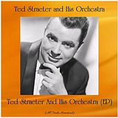 Ted Straeter And His Orchestra (EP) (All Tracks Remastered) de Ted Straeter