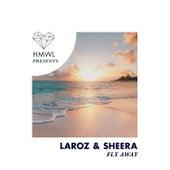 Fly Away von Laroz Haim