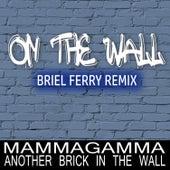 On the Wall (feat. Manuel Bongiorni) (Briel Ferry Remix) de Briel Ferry