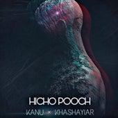 Hicho Pooch (feat. Kanu) di Khashayiar