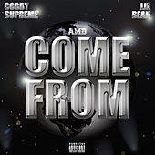 Come From (feat. Lil Bean) von Cobby Supreme