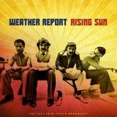 Rising Sun von Weather Report