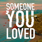 Someone You Loved by Iker Plan