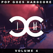 Pop Goes Hardcore - Volume 4 van Dccm