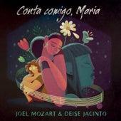 Conta Comigo, Maria by Joel Mozart