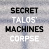 Talos' Corpse de Secret Machines