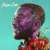 Bigger Love de John Legend
