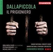 Dallapiccola: Il prigioniero by Annamaria Chiuri
