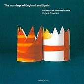 The Marriage of England and Spain by Orchestra of the Renaissance
