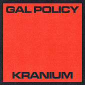 Gal Policy von Kranium