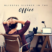 Blissful Silence in the Office by Various Artists