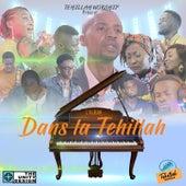 Dans la Tehillah by Tehillah Worship