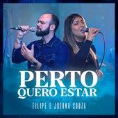 Perto Quero Estar by Filipe Souza