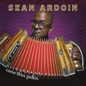 Came Thru Pullin' de Sean Ardoin
