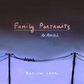 Family Portraits # Angi de Lena Battista