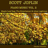 Scott Joplin: Piano Music, Vol. 2 - Maple Leaf Rag, The Entertainer & Other Ragtimes by Claudio Colombo