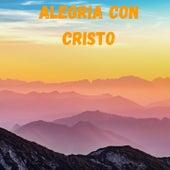 Alegría Con Cristo de Alejandro Alonso, Barak, Danny Berrios, Ingrid Rosario, Isabelle Valdez