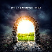 Enter the Mysterious World by Various Artists