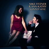 Summer Wine von Mike Fitzner