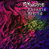Phoenix Rising by Psychocide