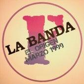 El Origen Marzo 1999 de Pablo Wiernes La Banda F