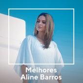 Melhores Aline Barros de Aline Barros