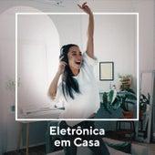 Eletrônicas Em Casa de Various Artists