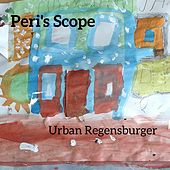 Peri's Scope de Urban Regensburger