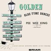 Golden Olde-Tyme Dances by Pee Wee King