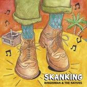 Skanking by Binghiman
